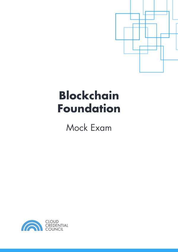 Blockchain Foundation Mock Exam