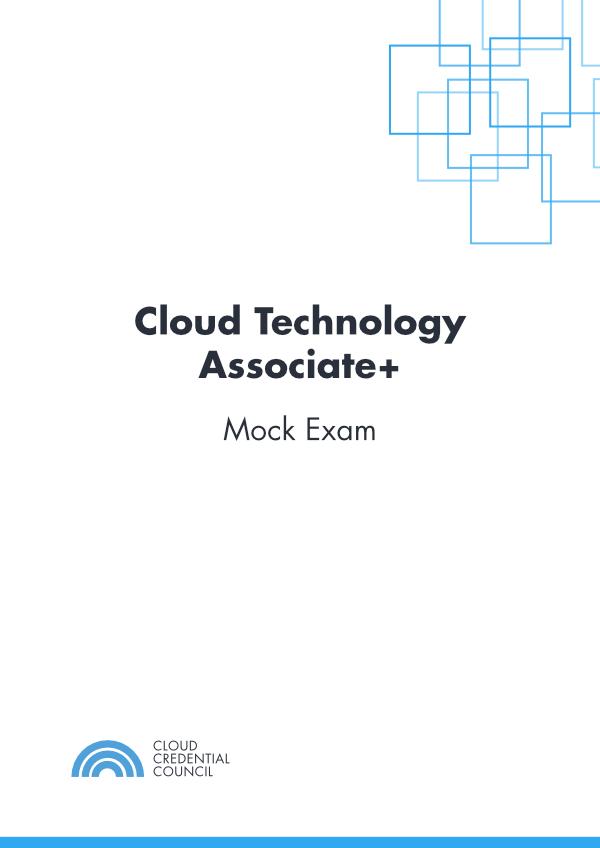 Cloud Technology Associate+ Mock Exam
