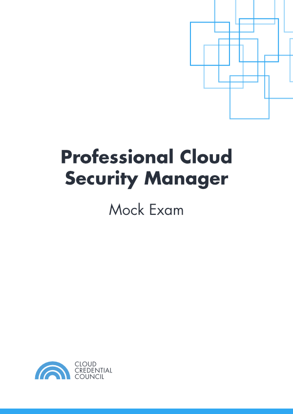 Professional Cloud Security Manager Mock Exam