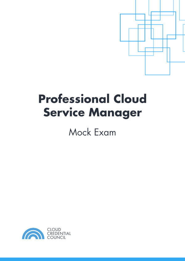 Professional Cloud Service Manager Mock Exam