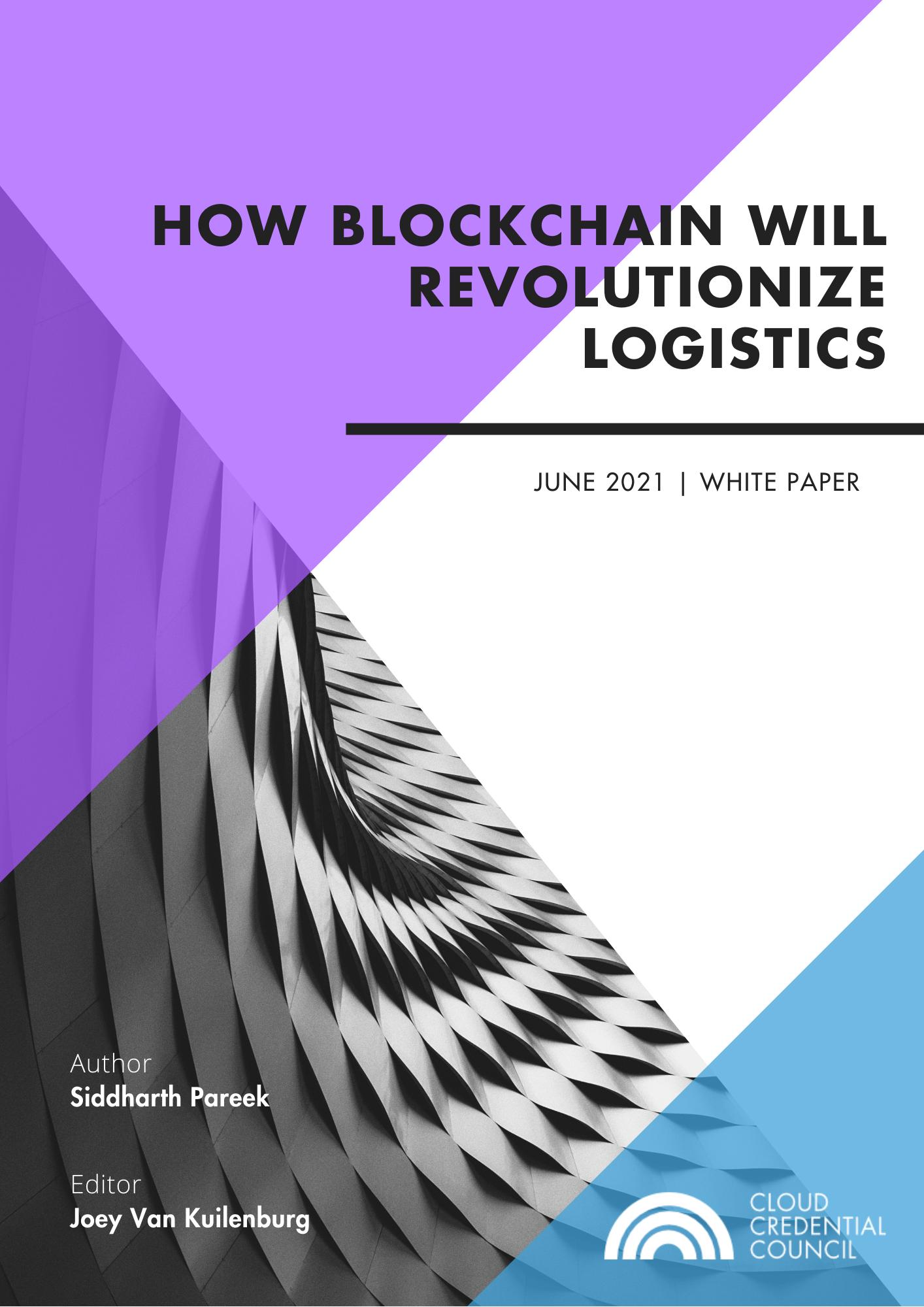 White Paper - How will Blockchain revolutionise logistics